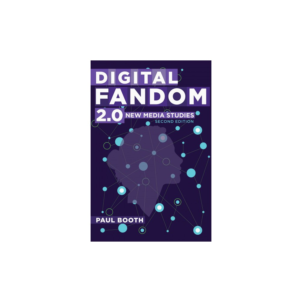 Digital Fandom 2.0 : New Media Studies (Paperback) (Paul Booth)