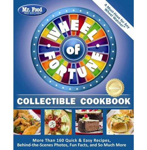 Mr. Food Test Kitchen Wheel of Fortune Collectible Cookbook : More Than 160 Quick & Easy Recipes, - image 1 of 1