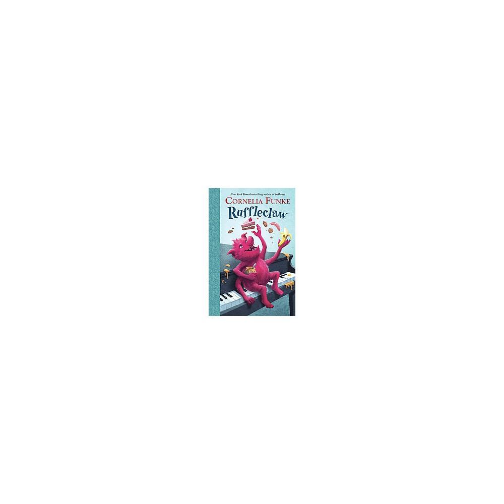 Ruffleclaw (Paperback) (Cornelia Caroline Funke)