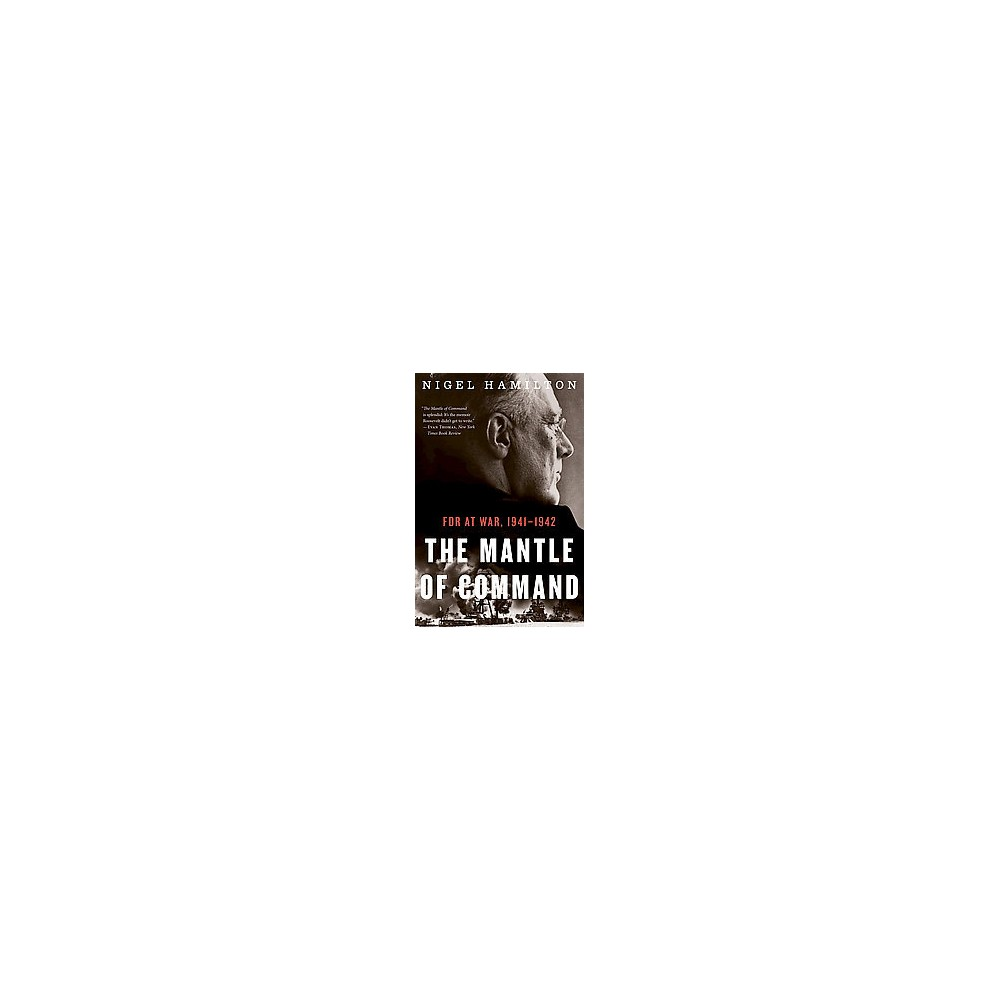The Mantle of Command (Reprint) (Paperback)