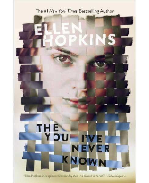 You I've Never Known -  Reprint by Ellen Hopkins (Paperback) - image 1 of 1