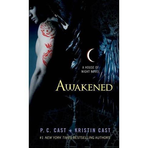 Awakened - (House of Night Novels) by  P C Cast & Kristin Cast (Paperback) - image 1 of 1
