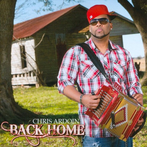 Chris ardoin - Back home (CD) - image 1 of 1