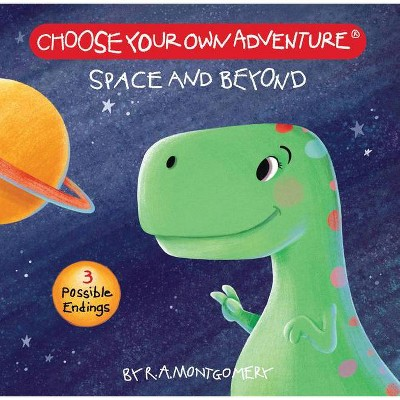Space and Beyond (Board Book) - (Choose Your Own Adventure: Your First Adventure) by  R a Montgomery