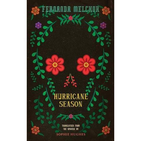 Hurricane Season - by  Fernanda Melchor (Hardcover) - image 1 of 1