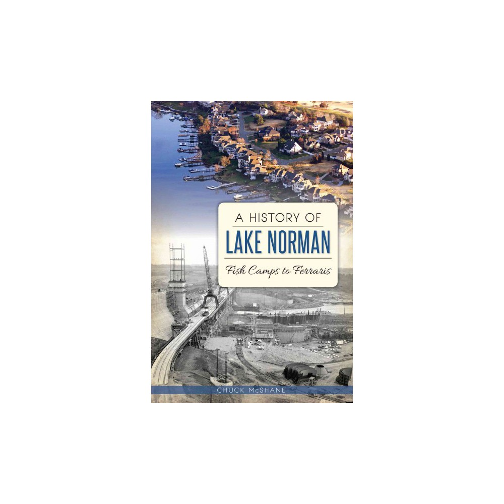 A History of Lake Norman (Paperback)