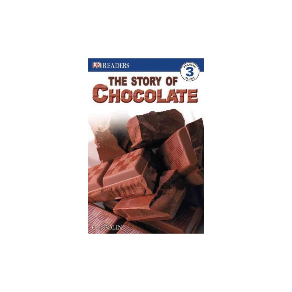 Story of Chocolate ( DK Readers Level 3) (Paperback)