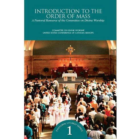 Introduction to Order of Mass - (Pastoral Liturgy) (Paperback) - image 1 of 1