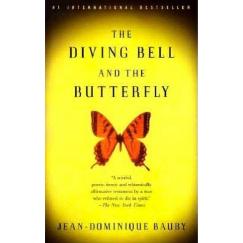 The Diving Bell and the Butterfly - (Vintage International) by  Jean-Dominique Bauby (Paperback) - image 1 of 1