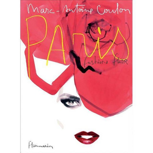 Paris: Fashion Flair - by  Marc-Antoine Coulon (Hardcover) - image 1 of 1