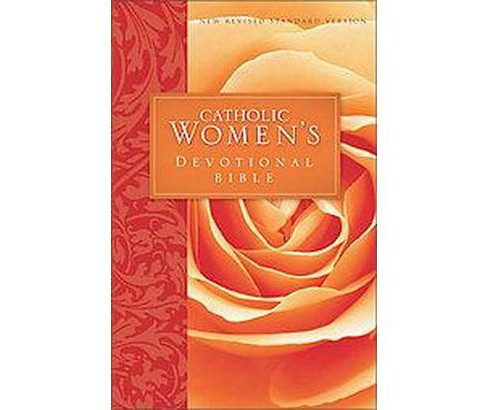 Catholic Women's Devotional Bible : New Revised Standard Version Catholic Edition (Paperback) - image 1 of 1