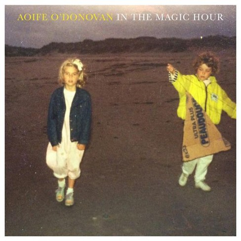 Aoife o'donovan - In the magic hour (CD) - image 1 of 1