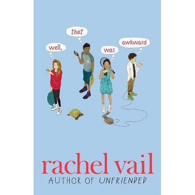 Well, That Was Awkward - by  Rachel Vail (Paperback)