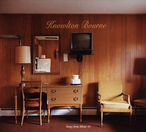 Knowlton bourne - Songs from motel 43 (CD) - image 1 of 1