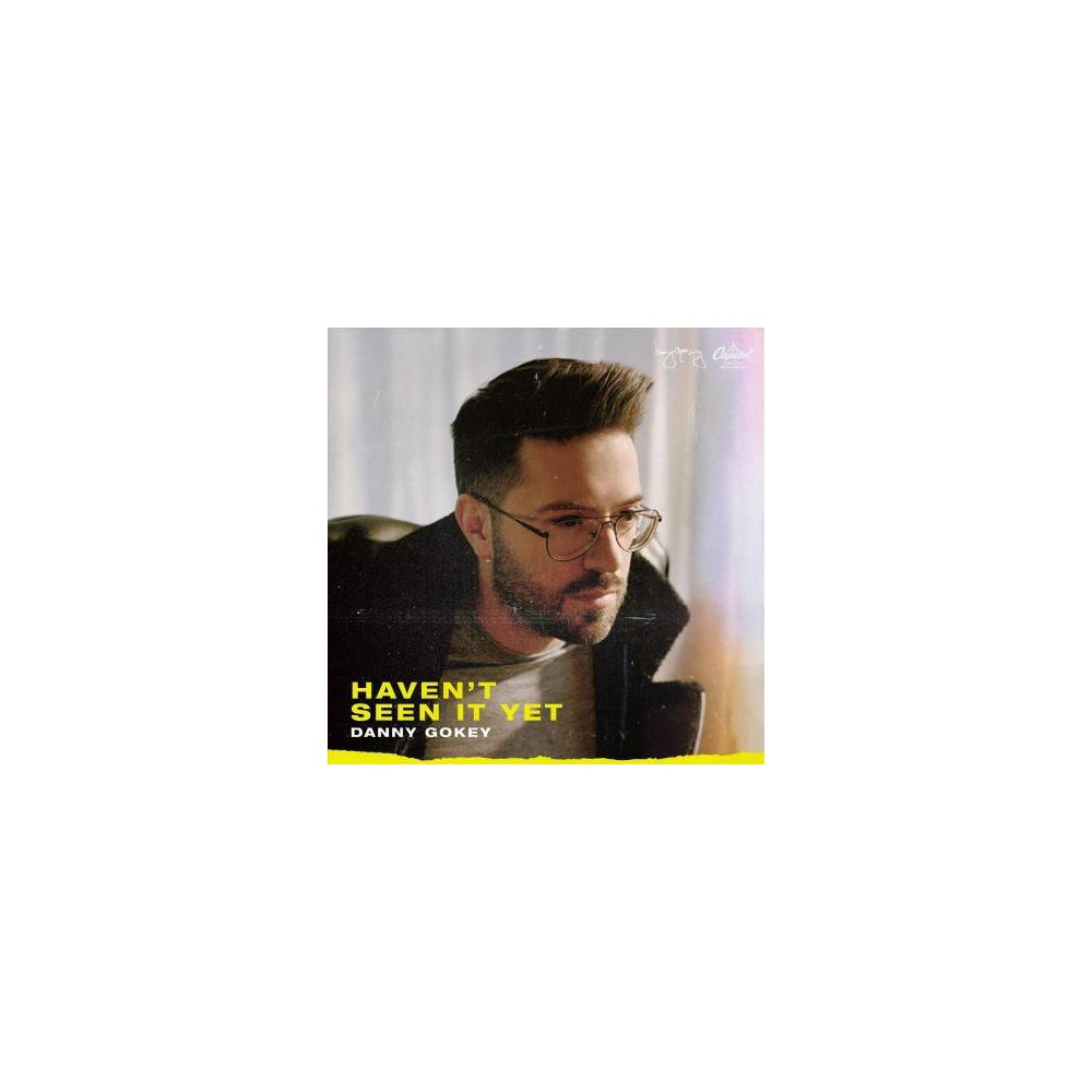 Danny Gokey - Haven?t Seen It Yet (CD)