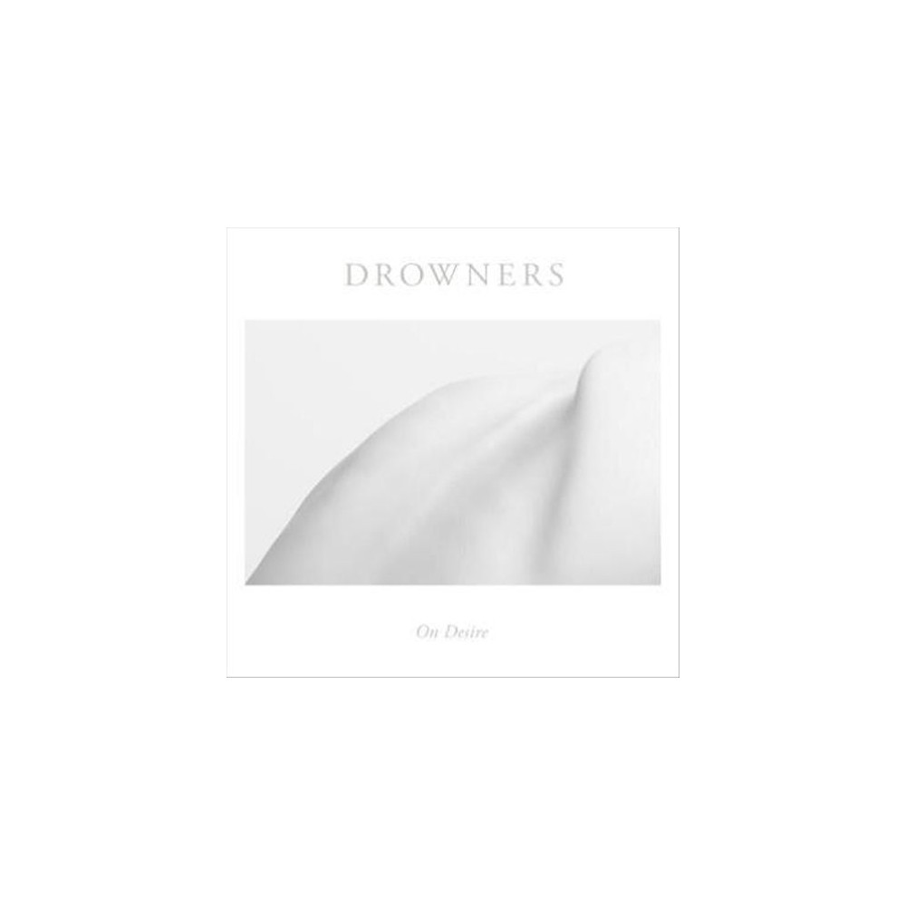 Drowners - On Desire (Vinyl)