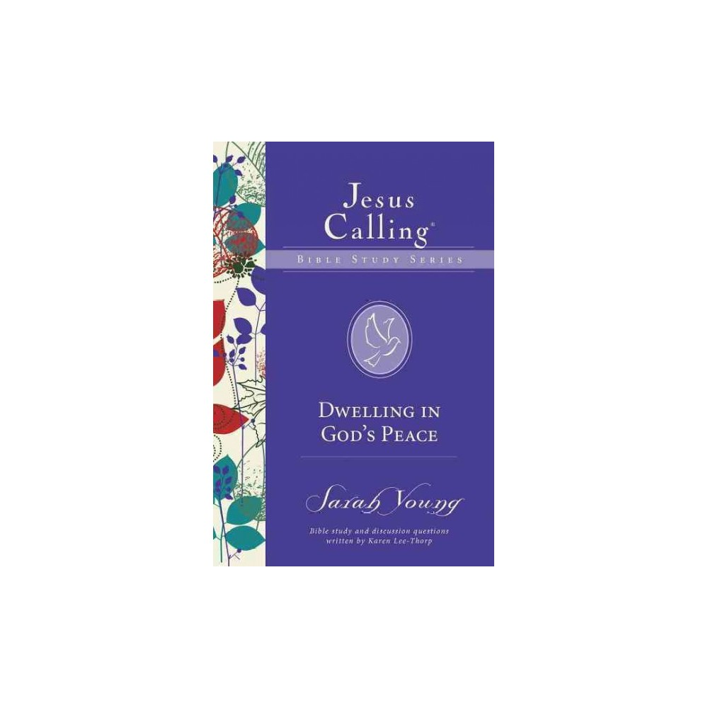 Dwelling in God's Peace (Paperback) (Sarah Young)