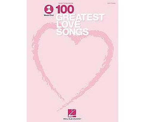 Selections from Vh1 100 Greatest Love Songs : Music First (Paperback) - image 1 of 1