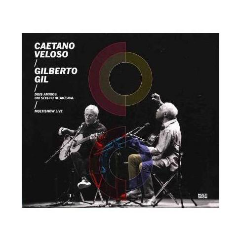 Gilberto Gil - Dois Amigos, Um Seculo De Musica: Multishow Live (CD) - image 1 of 1