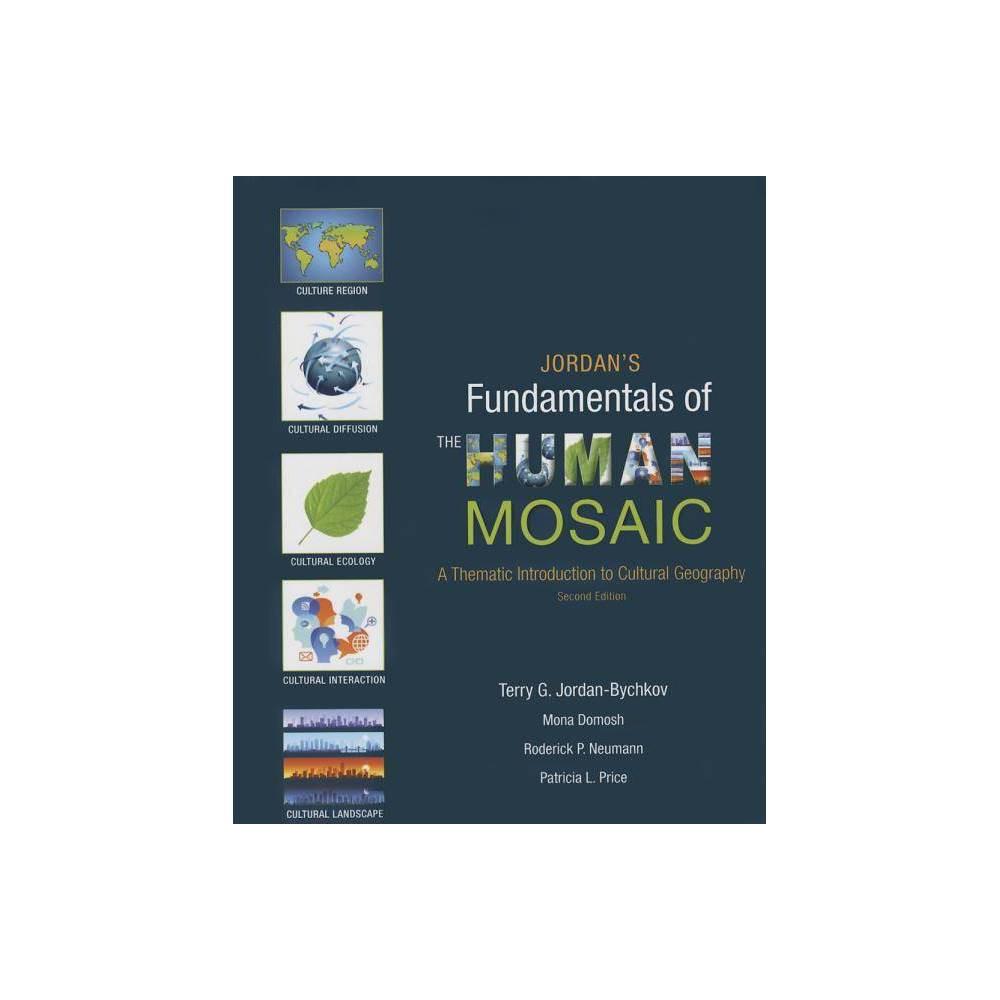 Jordan's Fundamentals of the Human Mosaic - 2 Edition (Paperback)