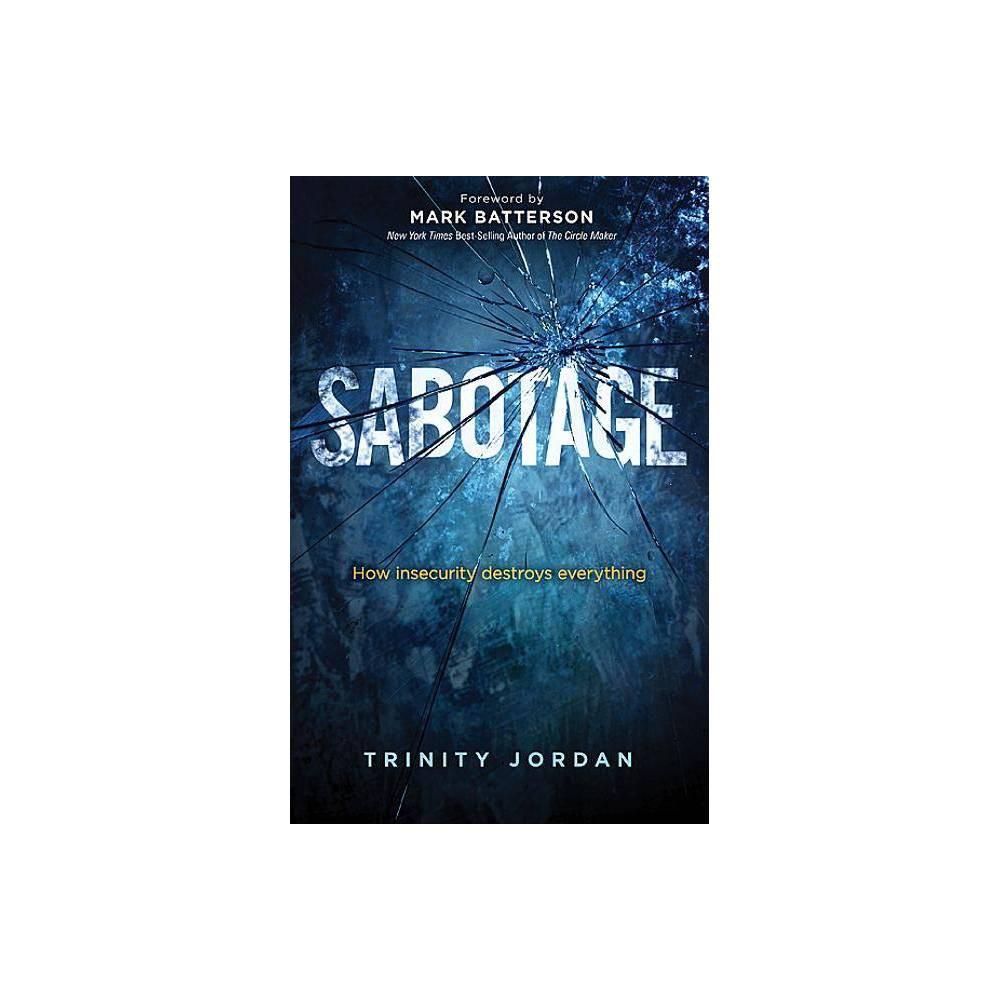 Sabotage By Trinity Jordan Paperback