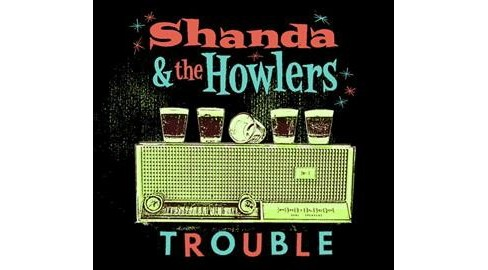 Shanda & The Howlers - Trouble (CD) - image 1 of 1