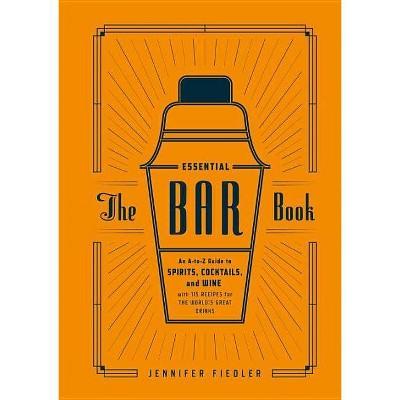 The Essential Bar Book (Hardcover)(Jennifer Fiedler)