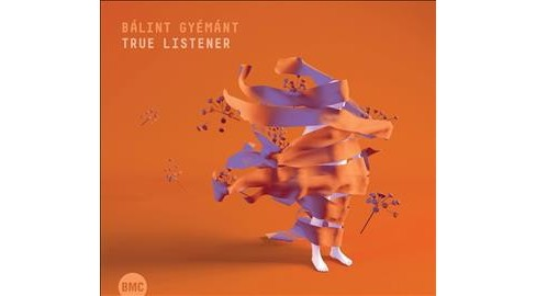 Balint Gyemant - True Listener (CD) - image 1 of 1