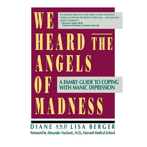 We Heard the Angels of Madness - by  Lisa & Diane Berger (Paperback) - image 1 of 1