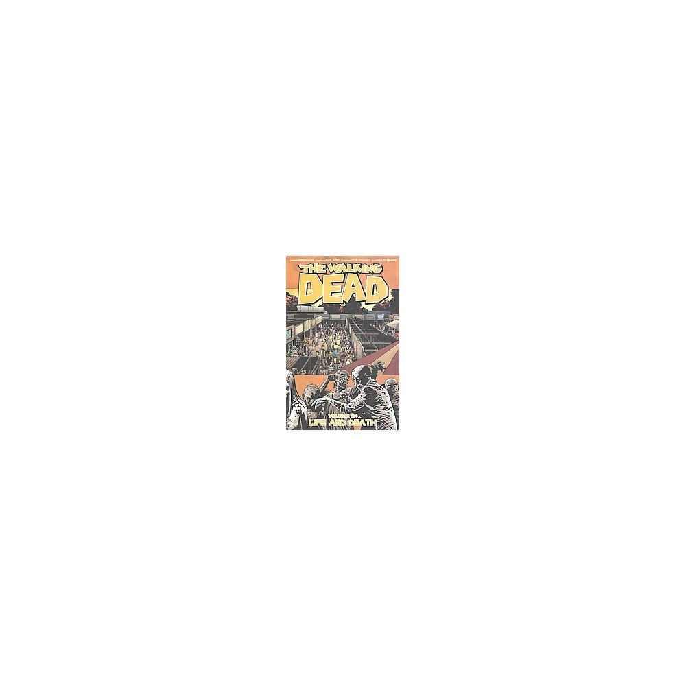 Walking Dead 24 : Life and Death (Paperback) (Robert Kirkman)