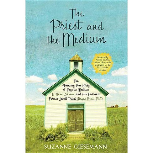 The Priest and the Medium - by  Suzanne Giesemann (Paperback) - image 1 of 1