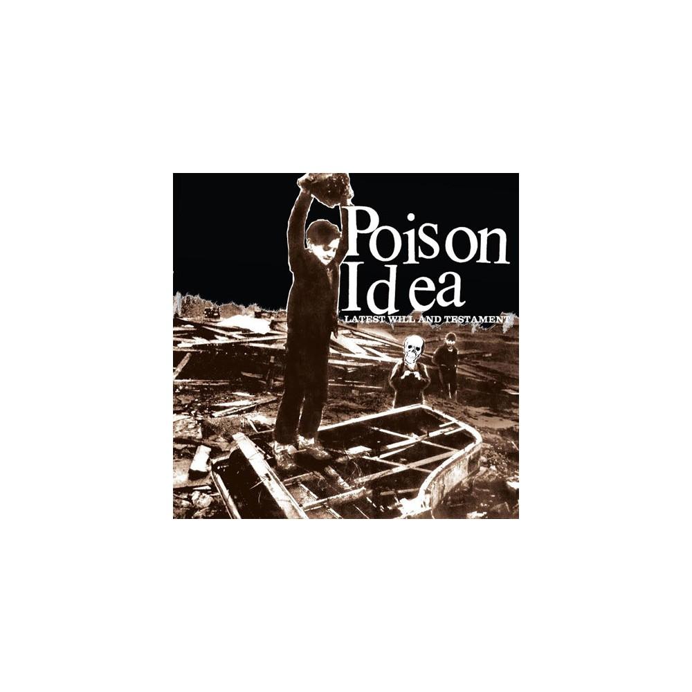 Poison Idea - Latest Will & Testament (CD)