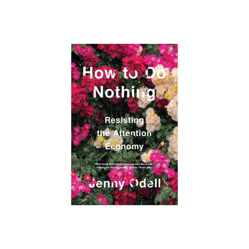 How To Do Nothing By Jenny Odell Hardcover