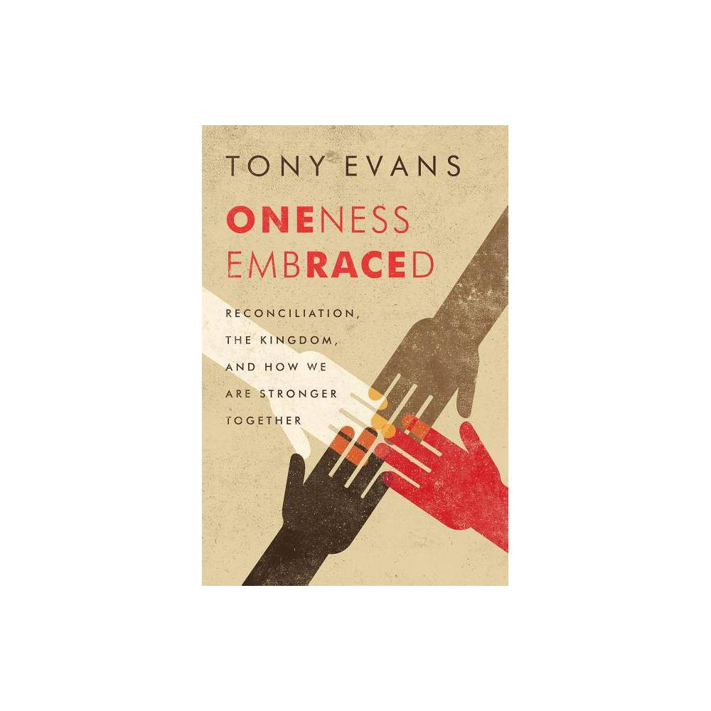 Oneness Embraced By Tony Evans Paperback