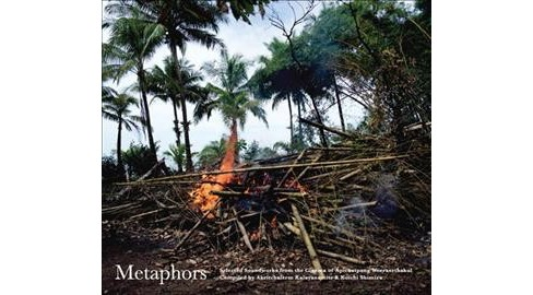 Apich Weerasethakul - Metaphors:Selected Soundworks From Th (CD) - image 1 of 1