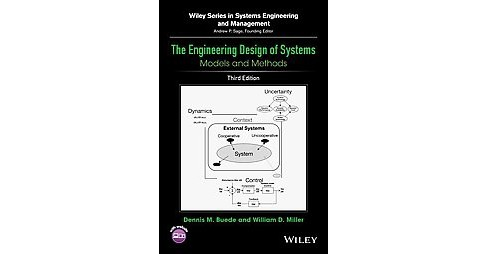 Engineering Design of Systems : Models and Methods (Hardcover) (Dennis M. Buede & William D. Miller) - image 1 of 1