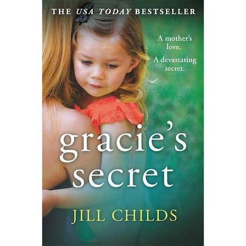Gracie's Secret - by  Jill Childs (Paperback) - image 1 of 1