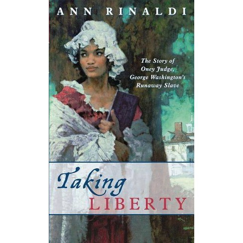 Taking Liberty - by  Ann Rinaldi (Paperback) - image 1 of 1