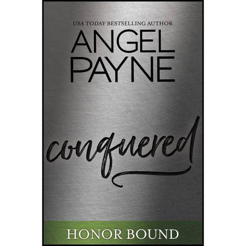 Conquered - (Honor Bound) by  Angel Payne (Paperback) - image 1 of 1