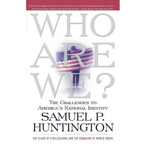 Who Are We? - by  Samuel P Huntington (Paperback) - image 1 of 1