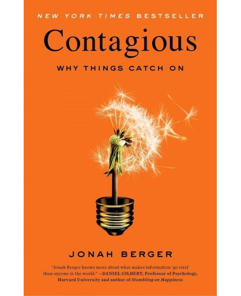 Contagious : Why Things Catch on (Reprint) (Paperback) (Jonah Berger) - image 1 of 1
