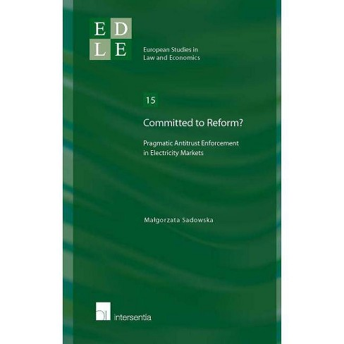 Committed to Reform? - (European Studies in Law and Economics) by  Malgorzata Sadowska (Paperback) - image 1 of 1