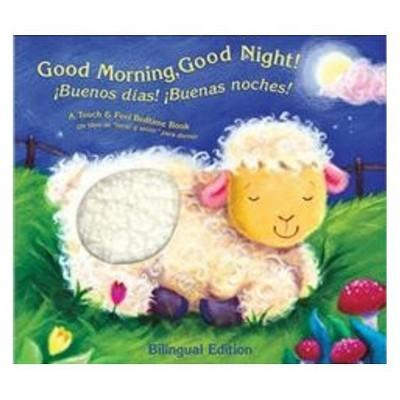 GOOD MORNING GOOD NIGHT Bilingual (Hardcover)(Teresa Imperato)