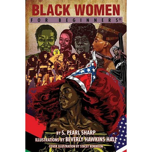Black Women for Beginners - (For Beginners (For Beginners)) by  S Pearl Sharp (Paperback) - image 1 of 1