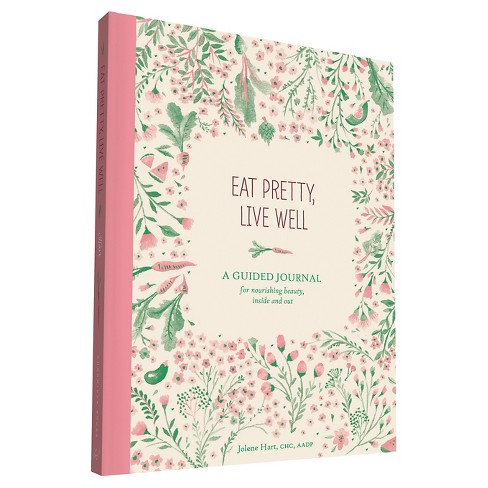 Eat Pretty, Live Well Journal - image 1 of 1