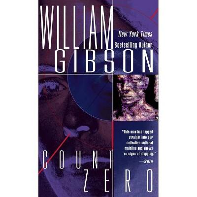 Count Zero - (Sprawl Trilogy) by  William Gibson (Paperback)