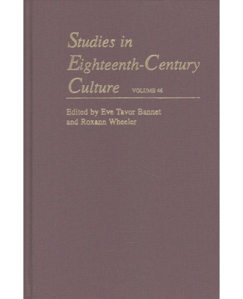 Studies in Eighteenth-Century Culture -   Book 46 (Hardcover) - image 1 of 1