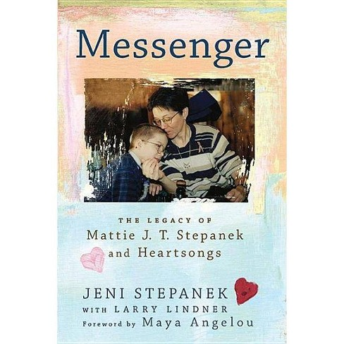 Messenger - by  Jeni Stepanek (Paperback) - image 1 of 1