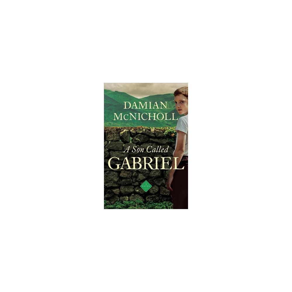 Son Called Gabriel (Reprint) (Paperback) (Damian McNicholl)