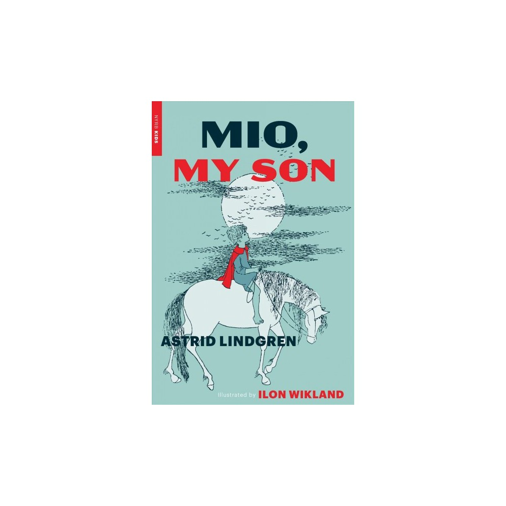 Mio, My Son - Reprint by Astrid Lindgren (Paperback)